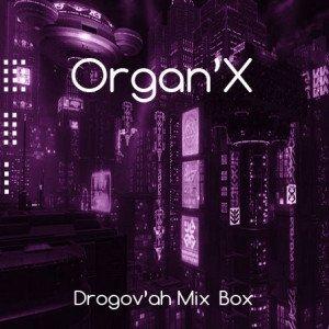 Organ'x